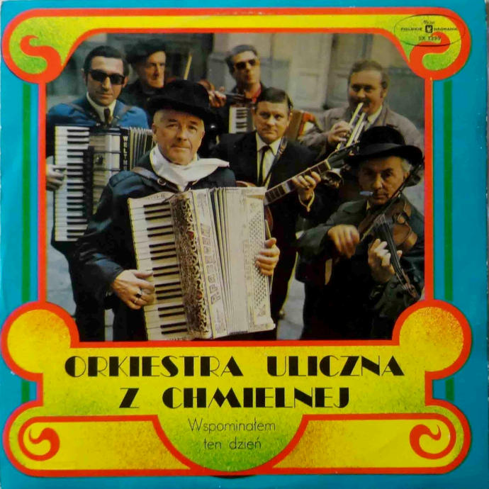 Orkiestra uliczna z Chmielnej - Wspominałem ten dzień
